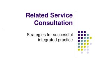 Related Service Consultation