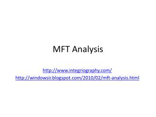 MFT Analysis