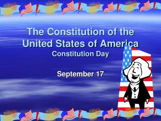 The Constitution of the United States of America Constitution Day