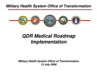 Military Health System Office of Transformation