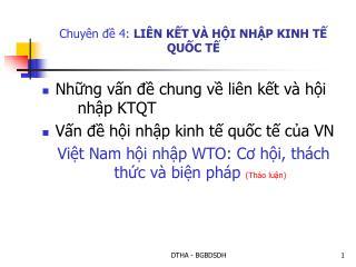 Chuyên đề 4: LIÊN KẾT VÀ HỘI NHẬP KINH TẾ QUỐC TẾ