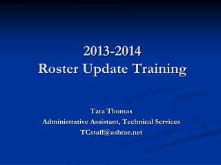 2013-2014  Roster Update Training