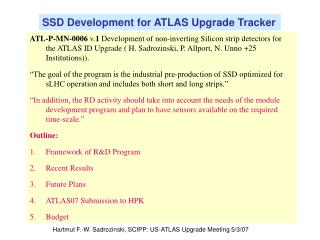 SSD Development for ATLAS Upgrade Tracker