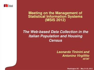 The Web-based Data Collection in the Italian Population and Housing Census Leonardo Tininini and