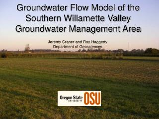 Groundwater Flow Model of the Southern Willamette Valley Groundwater Management Area