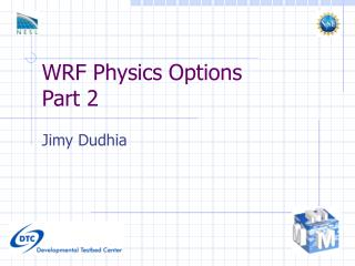 WRF Physics Options Part 2
