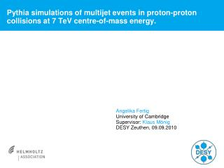 Pythia simulations of multijet events in proton-proton collisions at 7 TeV centre-of-mass energy.