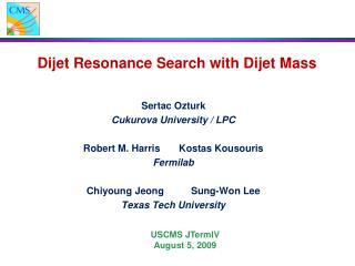 Dijet Resonance Search with Dijet Mass