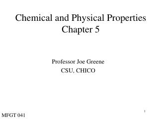 Chemical and Physical Properties Chapter 5