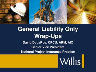 General Liability Only Wrap-Ups
