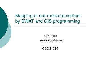 Mapping of soil moisture content by SWAT and GIS programming