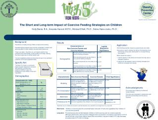 The Short and Long-term Impact of Coercive Feeding Strategies on Children