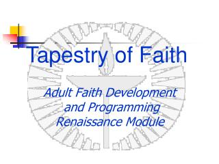 Adult Faith Development  and Programming Renaissance Module
