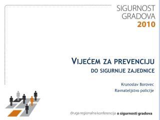 Vijećem za prevenciju  do sigurnije zajednice