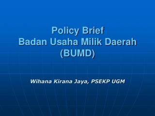 Policy Brief Badan Usaha Milik Daerah (BUMD)