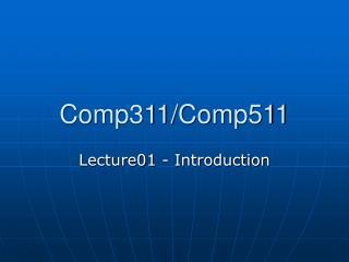 Comp311/Comp511