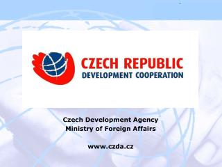 Czech Development Agency Ministry of Foreign Affairs czda.cz