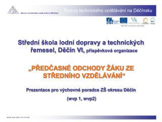 Rozvoj technického vzdělávání na Děčínsku