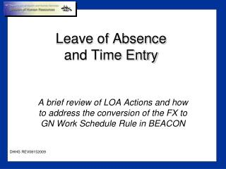 Leave of Absence  and Time Entry
