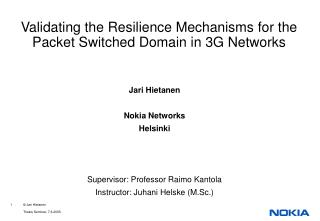 Validating  the Resilience Mechanisms for the Packet Switched Domain in 3G Networks