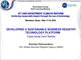 DEVELOPING A SUSTAINABLE BUSINESS REGISTRY TECHNOLOGY PLATFORM Case study from Serbia