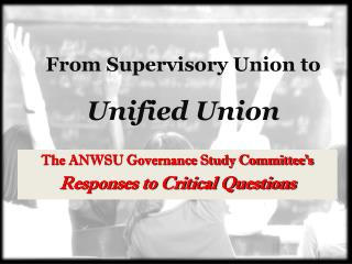 From Supervisory Union to Unified Union