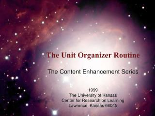 The Unit Organizer Routine