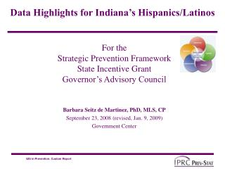 For the  Strategic Prevention Framework State Incentive Grant Governor s Advisory Council