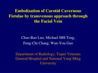 Embolization of Carotid Cavernous Fistulae by transvenous approach through the Facial Vein