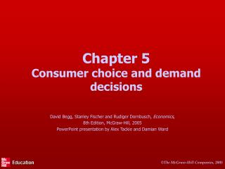 Chapter 5 Consumer choice and demand decisions