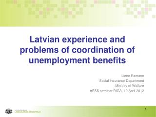 Latvian experience and problems of coordination of unemployment benefits