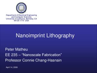"Peter Matheu EE 235 – ""Nanoscale Fabrication"" Professor Connie Chang-Hasnain"