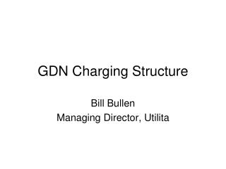 GDN Charging Structure