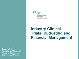 Industry Clinical         Trials: Budgeting and Financial Management