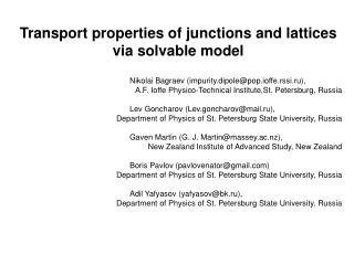Transport properties of junctions and lattices via solvable model