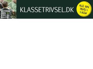 Plan for eftermiddagen: Udviklingsprojektet Baggrund for Klassetrivsel.dk