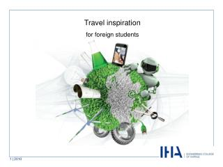 Travel inspiration for foreign students