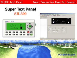 Super Text Panel SH-300