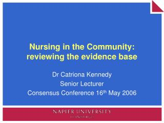 Nursing in the Community: reviewing the evidence base