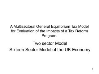 Two sector Model  Sixteen Sector Model of the UK Economy