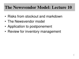 The Newsvendor Model: Lecture 10