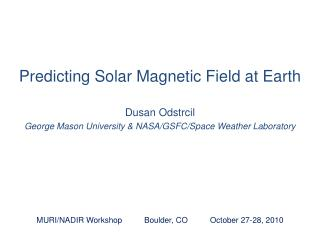 Predicting Solar Magnetic Field at Earth