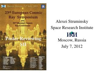 Alexei Struminsky Space Research Institute Moscow, Russia July 7, 2012