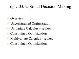 Topic 03: Optimal Decision Making