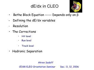 Ahren Sadoff                   CESR/CLEO Orientation Seminar       Dec. 11, 12, 2006