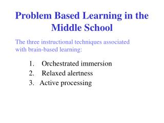Problem Based Learning in the Middle School