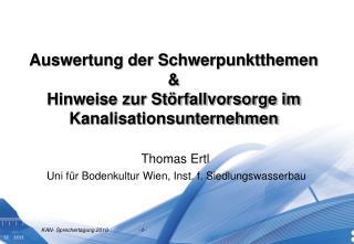 Auswertung der Schwerpunktthemen &  Hinweise zur Störfallvorsorge im  Kanalisationsunternehmen