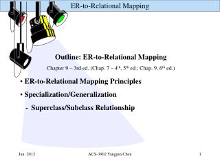 ER-to-Relational Mapping Principles  Specialization/Generalization