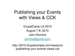 Publishing your Events  with Views & CCK