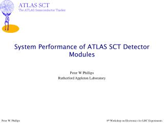 System Performance of ATLAS SCT Detector Modules